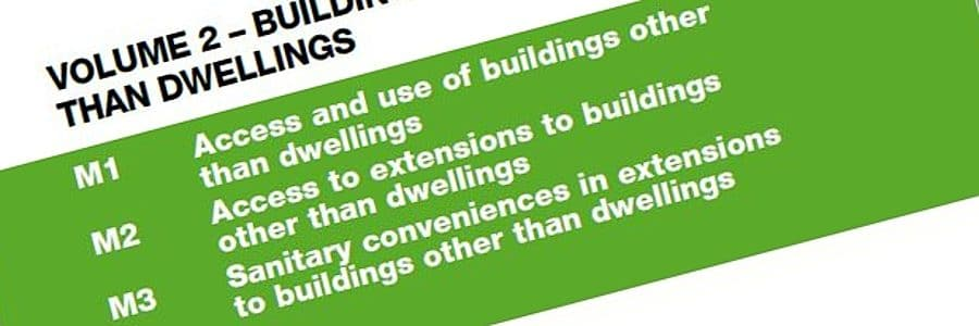 Building Regulations - Part M Part 2